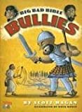 img - for Big Bad Bible Bullies by Hagan, Scott (2005) Hardcover book / textbook / text book