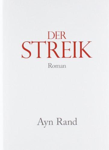 Rand Ayn, Der Streik