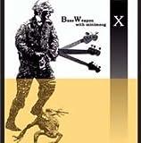 BURLYWOOD/BassWeapon X with minimoog
