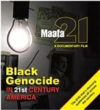 Maafa 21: Black Genocide In 21st Century America