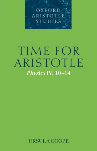 TIME ARISTOTLE OASS: NCS P: Physics IV. 10-14 (Oxford Aristotle Studies Series)