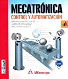 img - for Mecatr nica - Control y automatizaci n (Spanish Edition) book / textbook / text book