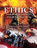 img - for Ethics for Public Safety: Ethical and Moral Decision Making book / textbook / text book
