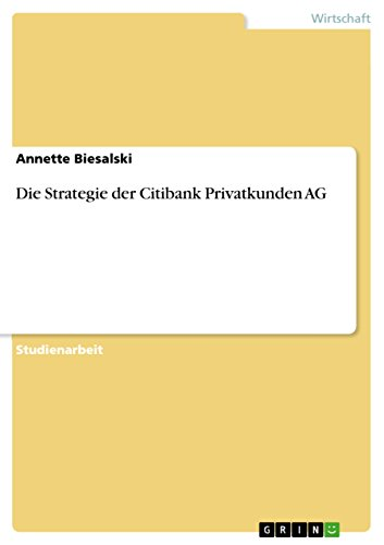 die-strategie-der-citibank-privatkunden-ag-german-edition