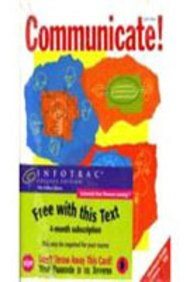 Communicate! (with CD-ROM and InfoTrac)