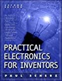 Practical Electronics For Inventors (0071452818) by Paul Scherz
