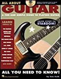 All About Guitar - A Fun and Simple Guide to Playing Guitar - BK+CD