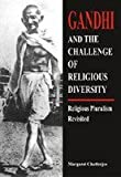 img - for Gandhi and the Challenge of Religious Diversity: Religious Pluralism Revisited by Margaret Chatterjee (2006-12-01) book / textbook / text book