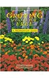img - for Growing Plants for Free: A Propagation Guide (Cassell Good Gardening Guides) book / textbook / text book
