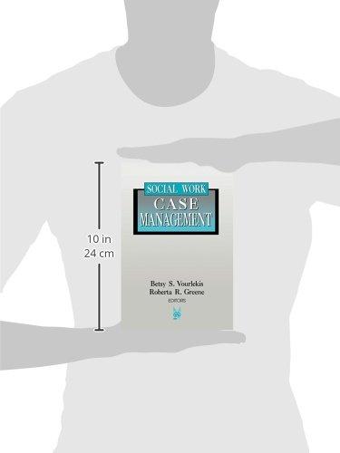 Social Work Case Management (Modern Applications of Social Work)