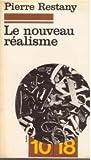 echange, troc Pierre Restany - Le Nouveau réalisme