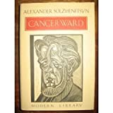 Cancer Ward (Modern Library) (0394604997) by Alexander Solzhenitsyn