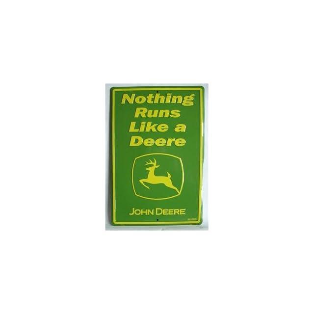 Nothing Runs Like a Deere John Deere Tractor Tin Sign