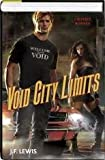 Void City Volume 2: Crossed and Burned