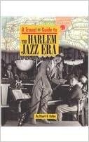 Harlem Jazz Era (Travel Guide to) written by Stuart A. Kallen