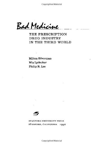 Bad Medicine: The Prescription Drug Industry In The Third World
