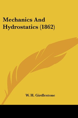 Mechanics and Hydrostatics (1862)