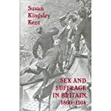img - for Sex and Suffrage in Britain, 1860-1914 (Princeton Legacy Library) book / textbook / text book