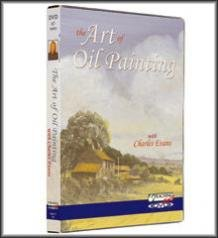 The Art of Oil Painting - DVD - With Charles Evans