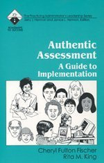 Authentic Assessment: A Guide to Implementation (Roadmaps to Success)