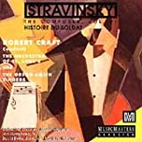Stravinsky: The Composer, Vol. 7 (Historie Du Soldat)
