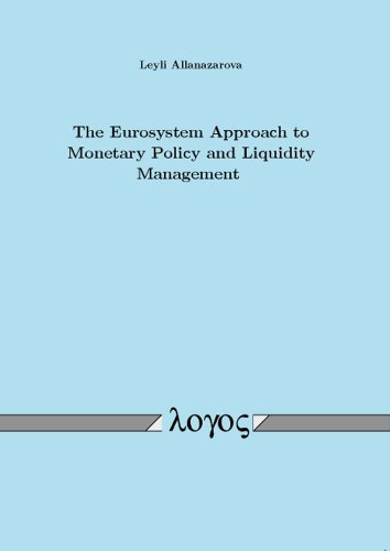 The Eurosystem Approach to Monetary Policy and Liquidity Management