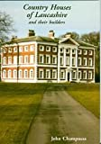 img - for Country Houses of Lancashire: And Their Builders (Occasional Paper) book / textbook / text book