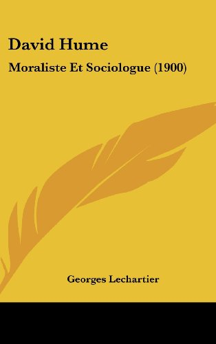 David Hume: Moraliste Et Sociologue (1900)