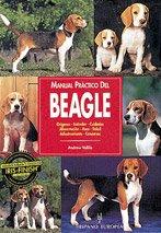 Manual práctico del beagle (Manuales prácticos de perros)