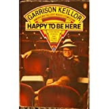 Happy to Be Here (0140064826) by Keillor, Garrison