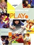 Spotlight on Young Children and play