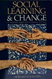 img - for Social Learning and Change: A Cognitive Approach to Human Services (Social science paperbacks) book / textbook / text book
