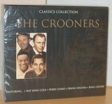 The Crooners Classics Collection (Classic Crooners compare prices)