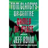 Games of State (Tom Clancy's Op-Centre, Book 3)by Jeff Rovin