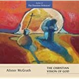 The Christian Vision of Godby Alister E. McGrath