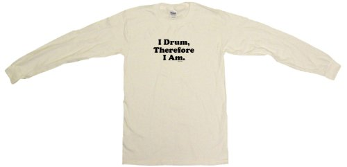 I Drum Therefore I Am Men'S Sweat Shirt Small-White