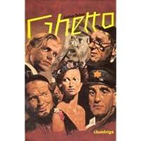 Ghetto. Schauspiel in drei Akten. Mit Dokumenten und Beiträgen zur zeitgeschichtlichen Auseinandersetzung