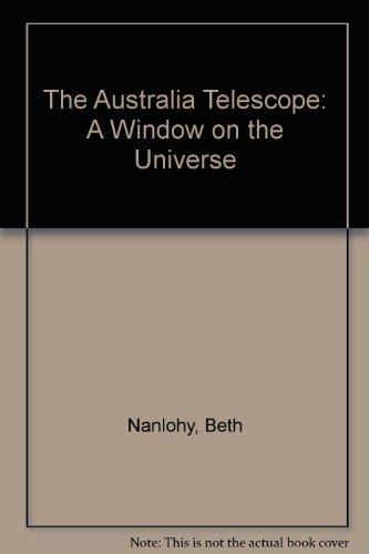 The Australian Telescope: A Window On The Universe