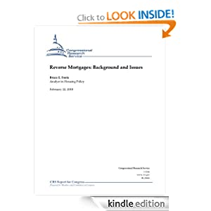 Reverse Mortgages: Background and Issues Bruce E. Foote