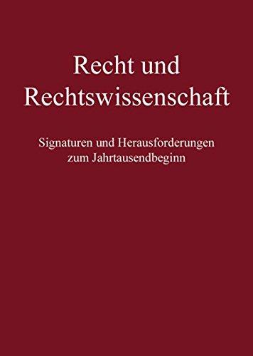 recht-und-rechtswissenschaft-signaturen-und-herausforderungen-zum-jahrtausendbeginn