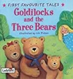 First Favourite Tales: Goldilocks & the Three Bears