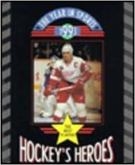 Hockey's Heroes 1993 (Year in Sports)