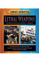Lethal Weapons (Great Debates: Tough Questions/Smart History)