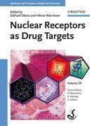 Nuclear Receptors as Drug Targets (Methods and Principles in Medicinal Chemistry)