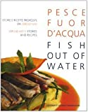 img - for Pesce fuor d'acqua-Fish out of water book / textbook / text book