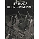 img - for Les bancs de la communale (Album de famille) (French Edition) book / textbook / text book