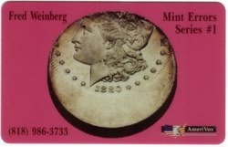 Collectible Phone Card: 5m Fred Weinberg Mint Errors Series #1 1880 Silver Dollar Coin
