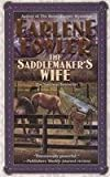 The Saddlemaker's Wife (0425215784) by Fowler, Earlene