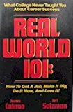 img - for Real World 101, What College Never Taught You About Success book / textbook / text book