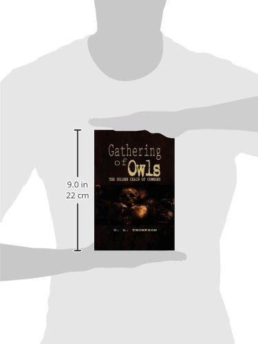 Gathering of Owls: The Golden Chain of Command
